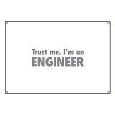 Trust me, I'm an engineer Banner