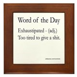 Exhaustipated Framed Tile