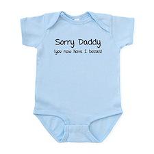 Sorry daddy Onesie