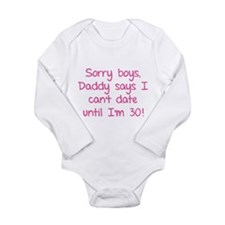 Sorry boys, daddy says I can't date Long Sleeve In