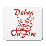 Debra On Fire Mousepad
