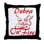Debra On Fire Throw Pillow