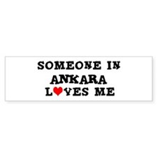 Someone in Ankara Bumper Bumper Sticker
