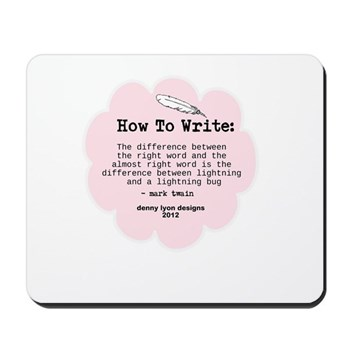 Mark Twain Write Word Mousepad