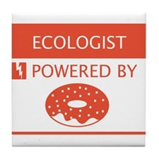 Ecologist Powered by Doughnuts Tile Coaster