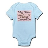 Cute After a while crocodile Infant Bodysuit