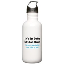 Let's eat Daddy Water Bottle