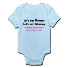 Let's eat Mommy Infant Bodysuit
