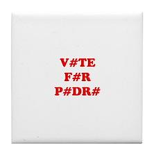 VOTE FOR PEDRO Tile Coaster