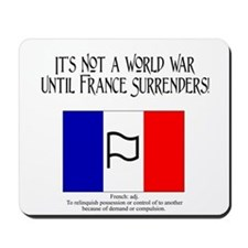 It's Not a World War Until Fr Mousepad