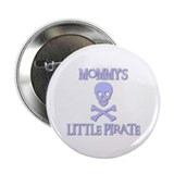 "MOMMY'S LITTLE PIRATE 2.25"" Button (10 pack)"