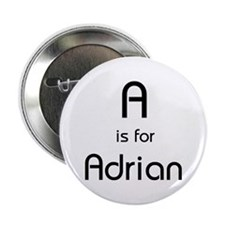A Is For Adrian Button