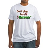 Don't Hate Shirt
