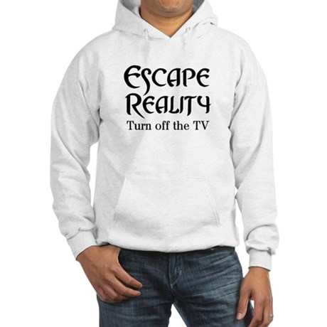 Escape Reality Ban TV Anti Hooded Sweatshirt