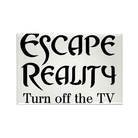 Escape Reality Ban TV Anti Rectangle Magnet