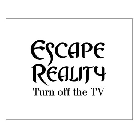 Escape Reality Ban TV Anti Small Poster