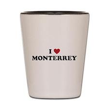 I Love Monterrey Shot Glass