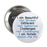 Iam Autism Watch Me Fly 2.25&amp;quot; Button