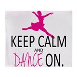 Keep Calm and Dance On Throw Blanket
