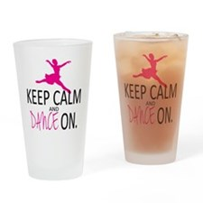 Keep Calm and Dance On Drinking Glass