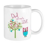 Owl You Need is Love Coffee Mug