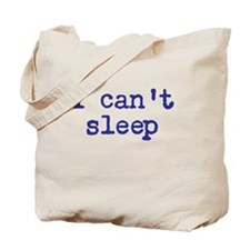 i cant sleep Tote Bag