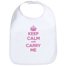 Keep calm and carry me Bib