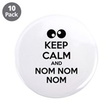 "Keep calm and nom nom nom 3.5"" Button (10 pack)"