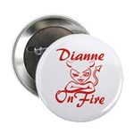 Dianne On Fire 2.25