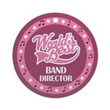 Worlds Best Band Director Ornament (Round)