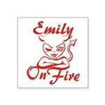 Emily On Fire Square Sticker 3