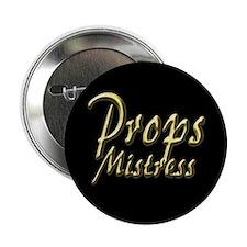 Props Mistress Button