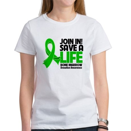Save a Life Bone Marrow Women's T-Shirt