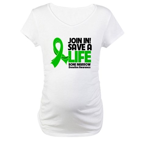 Save a Life Bone Marrow Maternity T-Shirt