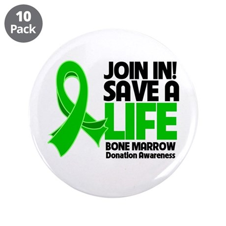 "Save a Life Bone Marrow 3.5"" Button (10 pack)"