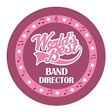 Worlds Best Band Director Round Car Magnet