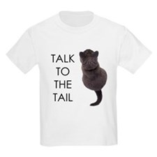 talk to the tail Kids T-Shirt