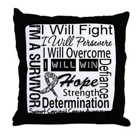 Carcinoid Cancer Persevere Throw Pillow