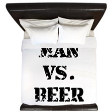 Man Vs Beer King Duvet