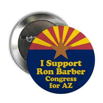 I Support Ron Barber, for Congress, for Arizona (pro-Barber Arizona state flag congressional campaign button)