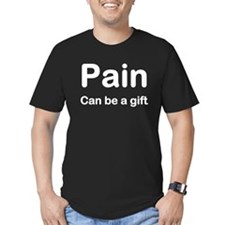 Pain Can Be a gift MASTER (black as clear) T-Shirt
