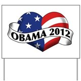 Obama 2012 Stars and Stripes Heart Banner Yard Sig