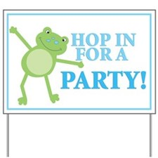 Frog Party Sign - Blue Wording Hop in for a Party!
