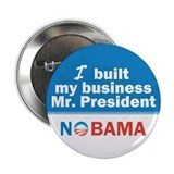 "I Built My Business Mr. President 2.25"" Butto"