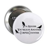 "To a Ressur... 2.25"" Button"