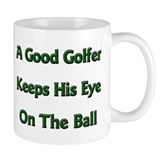 Keep Your Eye On the Ball Mug