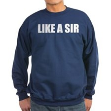 LIKE A SIR Jumper Sweater