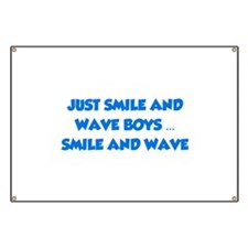 Smile and Wave Banner
