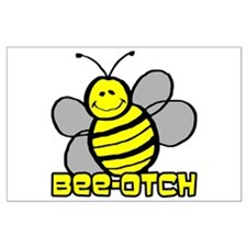 Beeotch Large Poster
