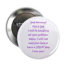 "Good Morning from God 2.25"" Button (100 pack)"